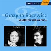 Bacewicz: Sonatas for Violin and Piano de Ewa Kupiec