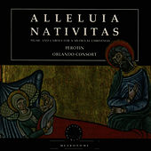 Alleluia Nativitas - Music and Carols for a Medieval Christmas by The Orlando Consort