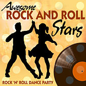 Awesome Rock and Roll Stars: Rock n' Roll Dance Party by Various Artists