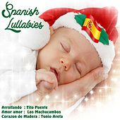 Spanish Lullabies by Various Artists