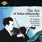 SITKOVETSKY, Yulian: Art of Yulian Sitkovetsky (The), Vol. 4 by Various Artists