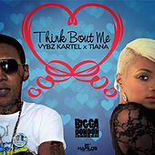 Think Bout Me - Single by VYBZ Kartel
