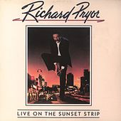 Live On The Sunset Strip von Richard Pryor