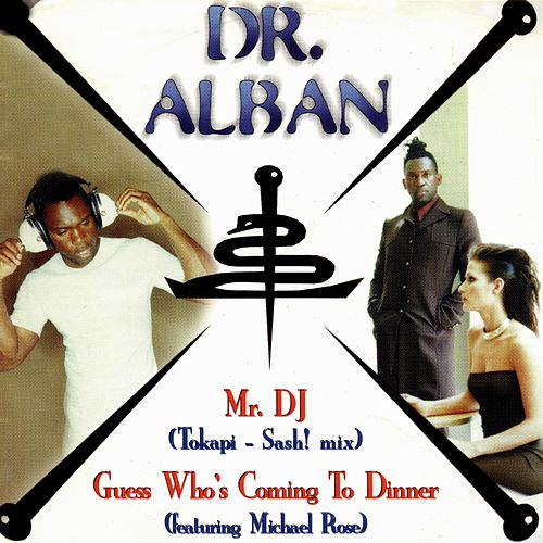 Mr. DJ by Dr. Alban