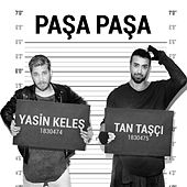 Paşa Paşa von Yasin Keleş