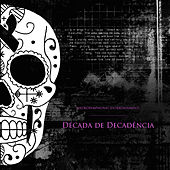 Década de Decadência de Various Artists