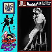 Back to the Fifties - Rockin' and Rollin'  Vol 2 de Various Artists