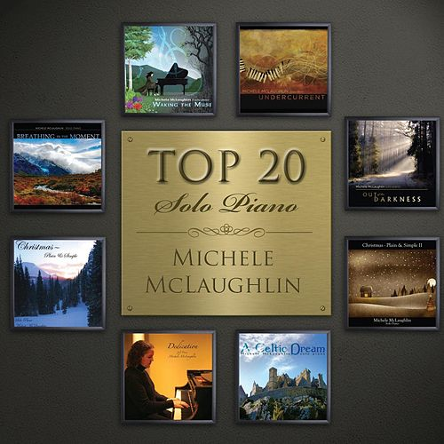 Top 20 Solo Piano by Michele McLaughlin