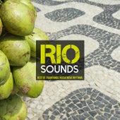 Rio Sounds: Best of Traditional Bossa Nova Rhythms by Various Artists