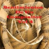 Sentimientos de un Compositor, Vol. 4 by Various Artists