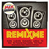 Remixme (Exclusivo Rádio Mix) by Various Artists