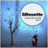 Silhouette No.4: Leave Me Alone - EP de Various Artists