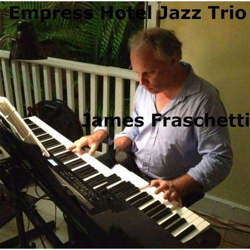 Empress Hotel Jazz Trio by James Fraschetti