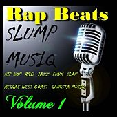 Rap Beats Slump Musiq, Vol. 1 (Instrumentals) by Slump Musiq