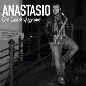 Che soddisfazione... von Anastasio