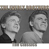 The Classics (Remastered) by The Everly Brothers