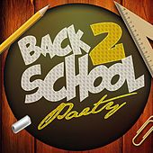 Back 2 School Party von Various Artists