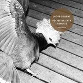 Polyester Skin Remixes de Jacob Bellens