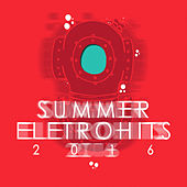 Summer Eletrohits 2016 - EP de Various Artists