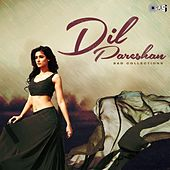 Dil Pareshan: Sad Collections de Various Artists