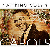 Nat King Cole's Carols by Nat King Cole