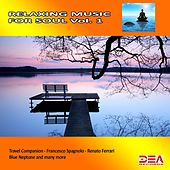 Relaxing Music for Soul, Vol. 1 by Various Artists