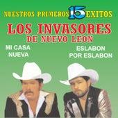 Nuestros Primeros 15 Éxitos de Los Invasores De Nuevo Leon