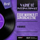 4 Mambos (Mono Version) by Eddie Warner