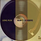 Long Play by Marty Robbins