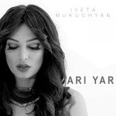 Ari Yar von Iveta Mukuchyan