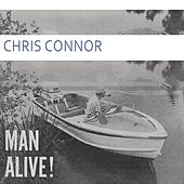 Man Alive by Chris Connor