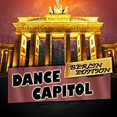 Dance Capitol: Berlin Edition de Various Artists