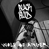 Wolf of Anger by Black Blood