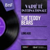 Long Ago (Mono Version) by The Teddy Bears