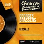 Le gorille (Mono Version) de Georges Brassens