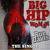 Big Hip Woman by Rue Davis
