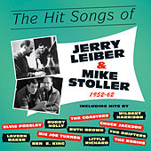 The Hit Songs of Jerry Leiber & Mike Stoller 1952-62 di Various Artists