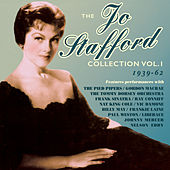 The Jo Stafford Collection 1939-62, Vol.1 by Various Artists