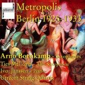 Metropolis Berlin 1925-1933 by Various Artists