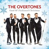 Good Ol' Fashioned Christmas by The Overtones