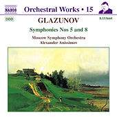 Symphonies Nos. 5 and 8 de Alexander Glazunov
