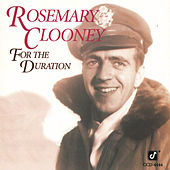 For The Duration de Rosemary Clooney