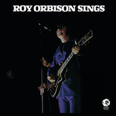 Roy Orbison Sings by Roy Orbison
