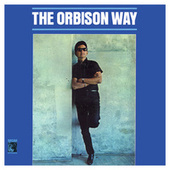 The Orbison Way von Roy Orbison