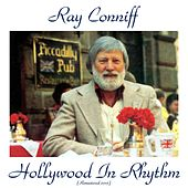 Hollywood in Rhythm (Remastered 2015) von Ray Conniff