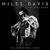 The Last Word - The Warner Bros. Years de Miles Davis