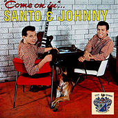 Come On In di Santo and Johnny