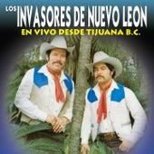 En Vivo Desde Tijuana B.C. de Los Invasores De Nuevo Leon