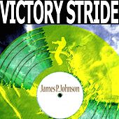 Victory Stride by James P. Johnson