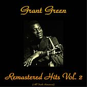 Remastered Hits, Vol. 2 (All Tracks Remastered) de Grant Green